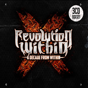 REVOLUTION WITHIN - A Decade from Withing (3CDBOX)