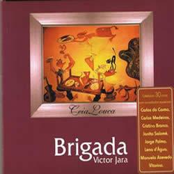 BRIGADA VICTOR JARA - Ceia Louca