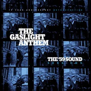 GASLIGHT ANTHEM - The 59 Sound