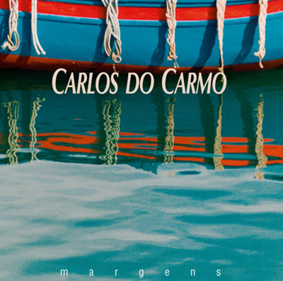 CARLOS DO CARMO - Margens