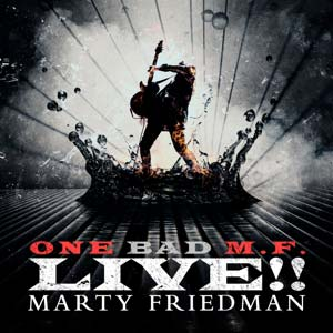 MARTY FRIEDMAN - One Mad M.F. Live!