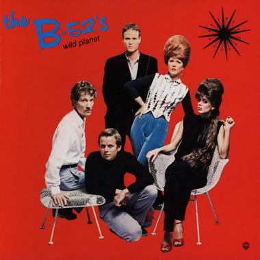 (The) B52s - Wild Planet