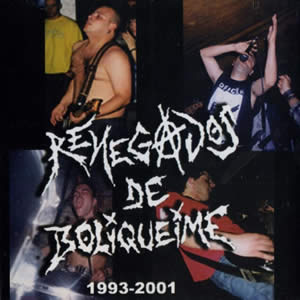 RENEGADOS DE BOLIQUEIME - 1993-2001