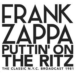 FRANK ZAPPA - Putting on the Ritz