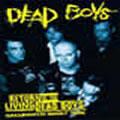 DEAD BOYS - The Return Of The Living Dead Boys