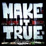 OVERCOME (PT) - Make it true