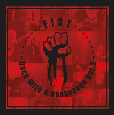 FIST - Back With A Vengeance Vol 2