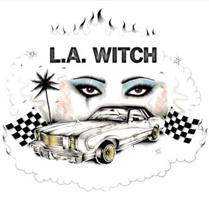 LA WITCH - L.A. WITCH