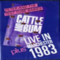 Cattle And Bum   Manchester 1983