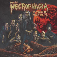 Here Lies Necrophagia - 35 Years Of Death Metal