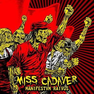 MISS CADAVER - Mänifestvm Raivus