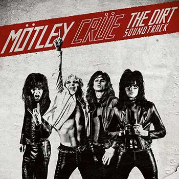 MOTLEY CRUE - The dirt - Soundtrack