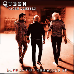 QUEEN | ADAM LAMBERT - Live Around The World EP