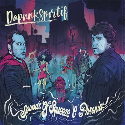 DAPUNKSPORTIF  - Soundz of Squeeze'o'Phrenia