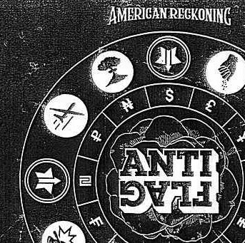 ANTI FLAG - American Reckoning