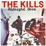 KILLS (The) - Midnight Boom