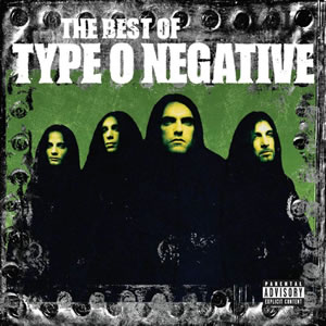 TYPE O NEGATIVE - The best of...