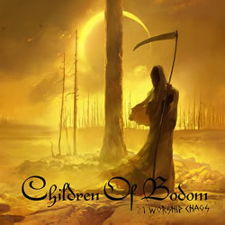 CHILDREN OF BODOM - I worship chaos (PD)