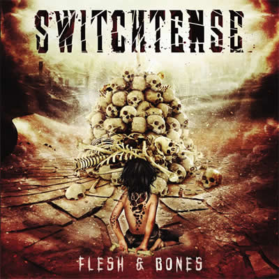 SWITCHTENSE - Flesh & Bones