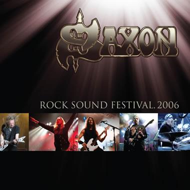 SAXON - Rock Sound Festival: 2006
