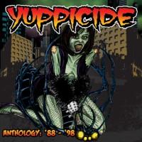 YUPPICIDE - Anthology 88-98