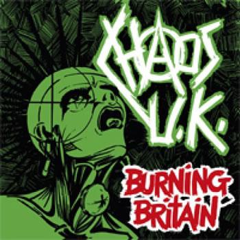 CHAOS UK - Burning Britain
