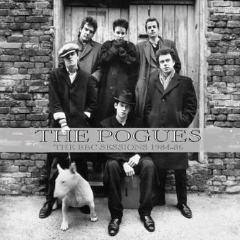 POGUES (The) - The BBC Sessions 1984 – 1986