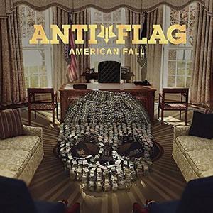 ANTI FLAG - American Fall