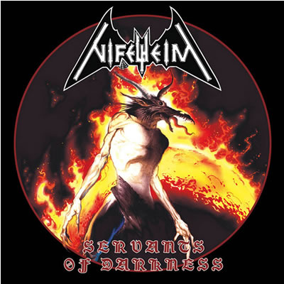 NIFELHEIM - Servants of Darkness