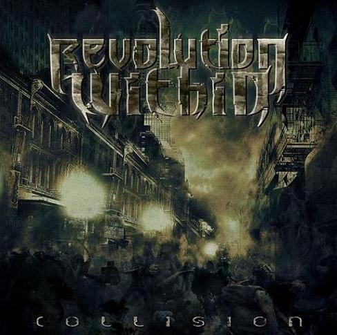REVOLUTION WITHIN - Collision