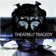THEATRE OF TRAGEDY - Musique (20th Anniversary)