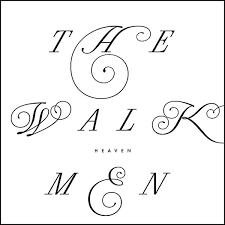 WALKMEN (The) - Heaven