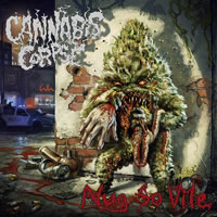 CANNABIS CORPSE - Nug So Vile