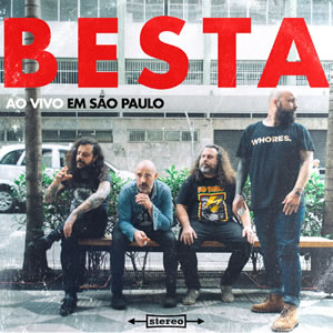 BESTA - Ao vivo em São Paulo