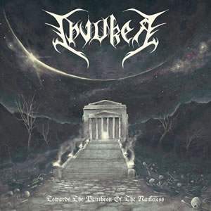 INVOKER - Towards the pantheon of the nameless