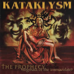 KATAKLYSM - The prophecy - Stigmata of the immaculate