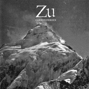 ZU - Carboniferous (10th Anniversary)