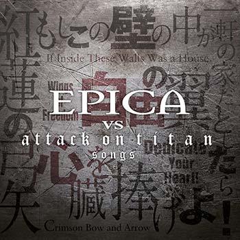 EPICA - Epica vs. Attack on titan songs