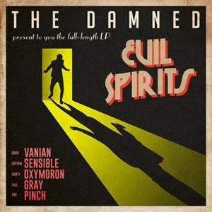 DAMNED (The)  - Evil Spirits