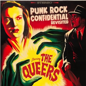 QUEERS (The) - Punk Rock Confidential Revisited