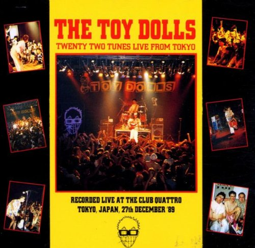 TOY DOLLS - Twenty Two Tunes - Live from Tokyo