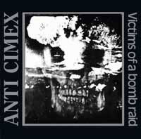 ANTI CIMEX  - Victims of a bomb raid - the discography