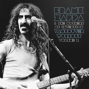 FRANK ZAPPA - Vancouver workout (Canada 1975) Vol 2