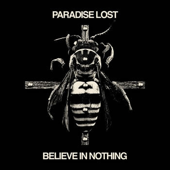 PARADISE LOST - Believe in nothing (remixed / remastered)