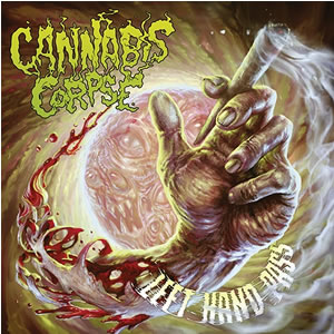 CANNABIS CORPSE - Left Hand Pass