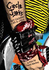 CIRCLE JERKS - My Carrer as a Jerk