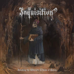 INQUISITION - Invoking the Majestic Throne of Evil