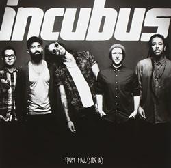 INCUBUS - Trust Fall (EP)