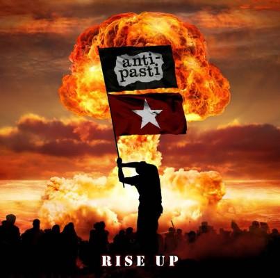 ANTI PASTI - Rise Up