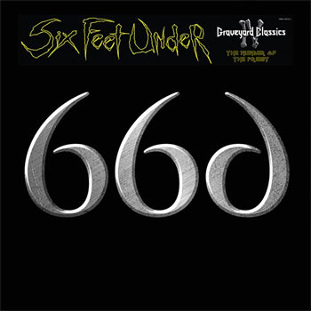 SIX FEET UNDER - Graveyard classics IV: The number of the priest BL